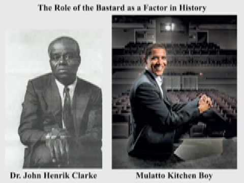 The Role of the Bastard (Mulatto) as a Factor in World History - Dr John Henrik Clarke
