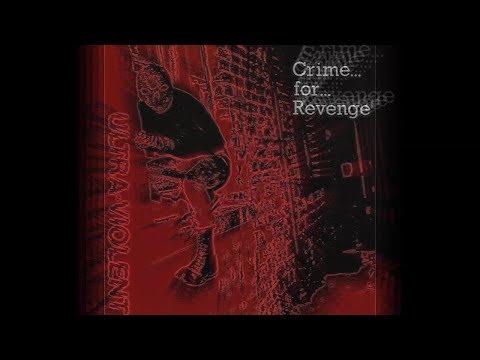 ULTRA VIOLENT - CRIME FOR REVENGE [HQ AUDIO]