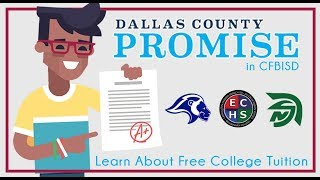 Dallas County Promise Comes to CFBISD - Free College Tuition