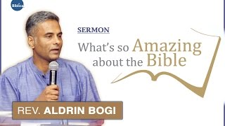 What's so Amazing about the Bible - Rev. Aldrin Bogi
