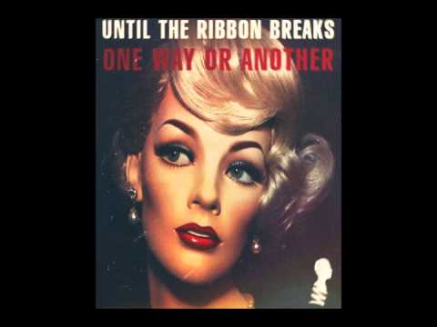 Until The Ribbon Breaks - One Way Or Another  ('Stalker' Episode)