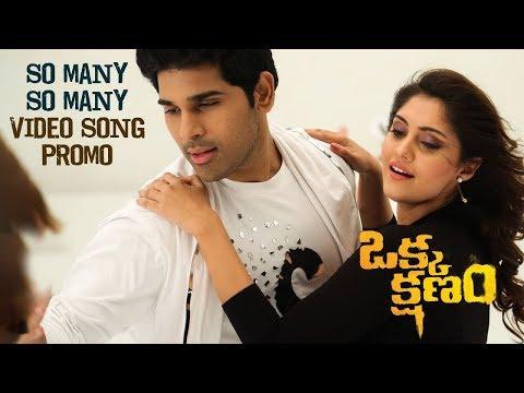 So Many So Many Video Song Promo || Okka Kshanam || Allu Sirish, Surbhi , Seerat Kapoor
