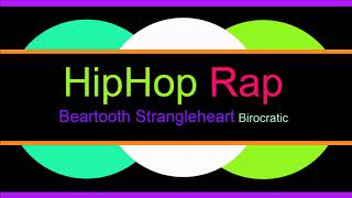 ♫ Hip Hop, Rap Müzik, Beartooth Strangleheart, Birocratic, Hip Hop, Rap Music, Rap Şarkılar