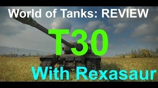 World of Tanks Review - T30
