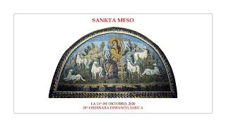 Sankta meso — 28a Ordinara Dimanĉo, jaro A — 11.10.2020