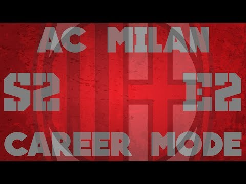 AC Milan Business Career Mode - S2E2: Finding the Shape of Milan