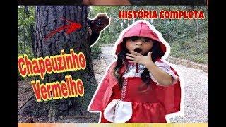 CHAPEUZINHO VERMELHO  E O LOBO MAU - HISTÓRIA INFANTIL  COMPLETA (ERROS DE GRAVAÇÃO NO FINAL)