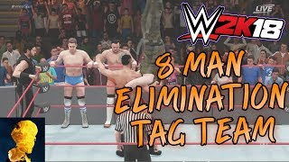 WWE 2K18 Exclusive Footage: 8 Man Elimination Tag - Survivor Series Style! New Hot Tag!