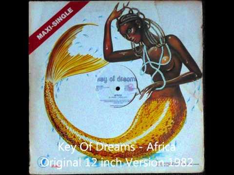 Key Of Dreams - Africa Original 12 inch Version 1982