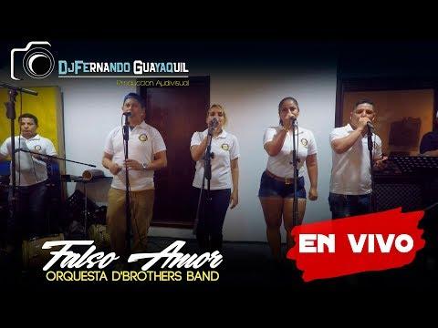 Falso Amor Orquesta D'Brothers Band Video En Vivo HD