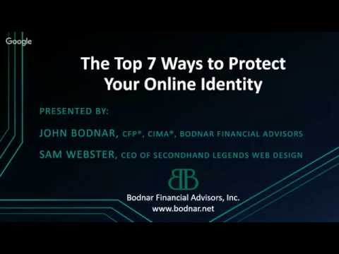 The Top 7 Ways to Protect Your Online Identity