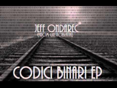 Jeff Ondarec - Ciò che Faccio feat Sonny Edge (prod. Jeff Ondarec)