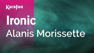 Karaoke Ironic - Alanis Morissette *