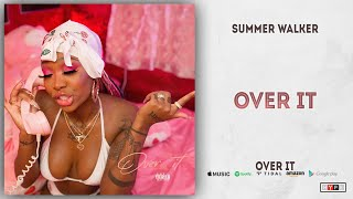 Gambar cover Summer Walker - Over It (Over It)
