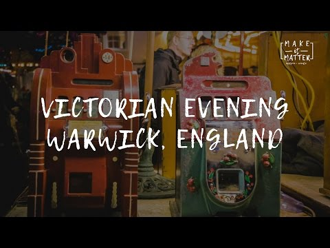 Victorian Evening, Warwick England - Make it Matter