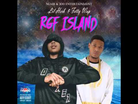 Fetty Wap & Lil Herb Ft. Albee AL-RGF Island(Remix)