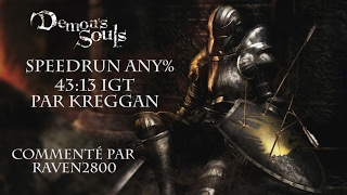 Demon's Souls - Speedrun Commenté Any% par Kreggan 43:13 IGT | FR HD