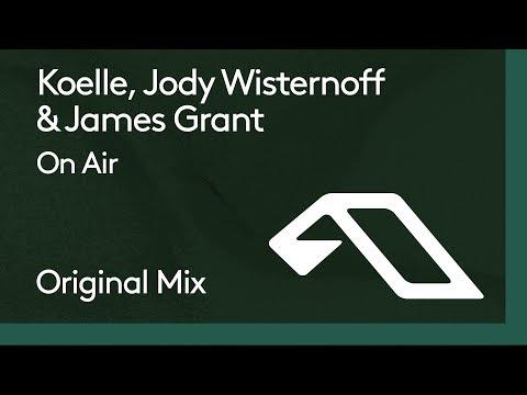 Koelle, Jody Wisternoff & James Grant - On Air