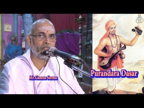 Purandara Dasar | புரந்தரதாசர்  | Purandara Dasa  by Mr.Ganesa Sarma