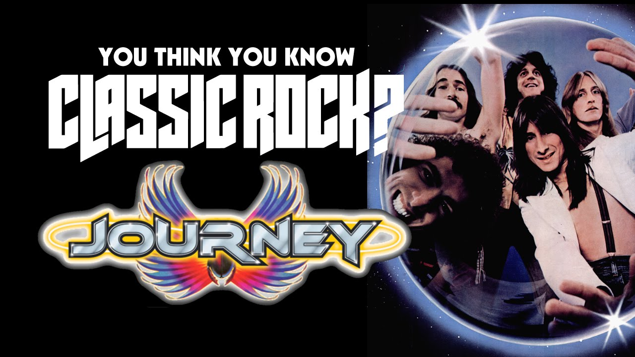 Journey - You Think You Know Classic Rock?