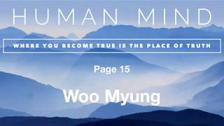 """Human Mind from """"Where You Become True is The Place of Truth"""" by Teacher Woo Myung #Meditation"""