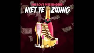 The Love Messengers - Niet te zuinig