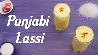 लस्सी रेसिपी - Punjabi Lassi Recipe - Sweet Lassi By Seema - Summer Cooler Recipe