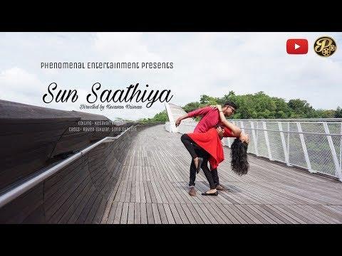 Sun Saathiya Cover Music Video