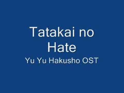 Tatakai no Hate - Yu Yu Hakusho OST