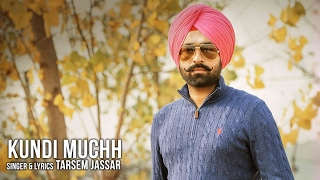 Latest Punjabi Songs 2016 | KUNDI MUCHH OFFICIAL AUDIO SONG | TARSEM JASSAR | New Punjabi Songs 2016