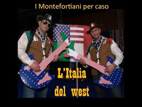 I Montefortiani per Caso ... L'ITALIA DEL WEST
