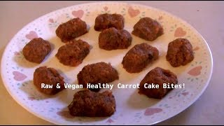 Healthy Carrot Cake Bites! Raw And Vegan!