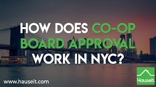 How Does Co-op Board Approval Work in NYC? (2019) | Hauseit®