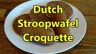 Stroopwafel Croquette and bitterbal