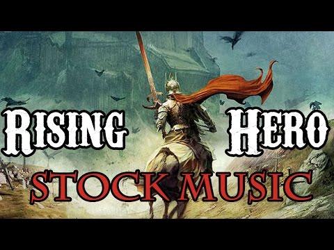 Stock Music - Rising Hero - Adam Monroe