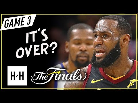 LeBron James Triple-Double Full Game 3 Highlights vs Warriors 2018 Finals - 33 Pts, 11 Ast, 10 Reb