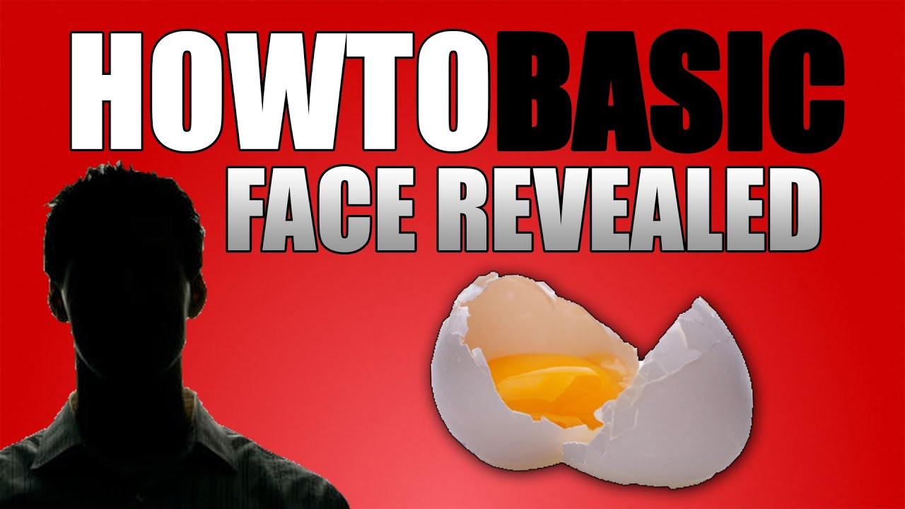 HOWTOBASIC FACE REVEALED?! - YouTube