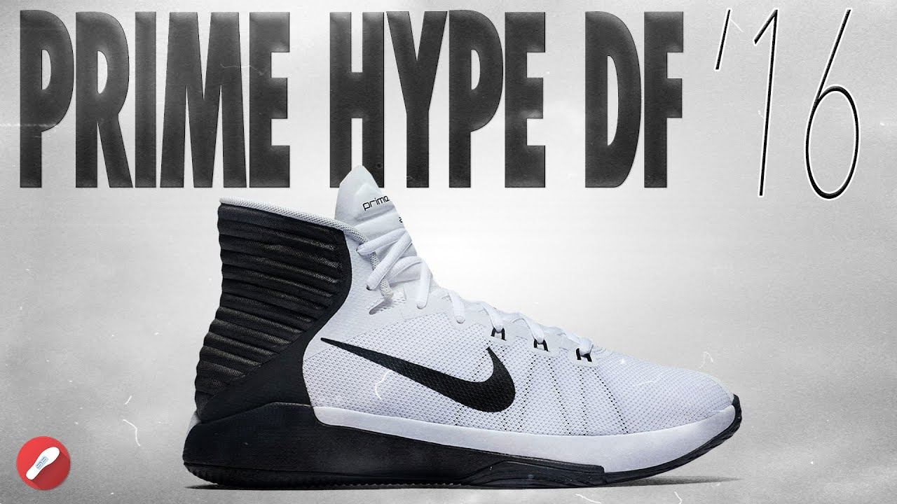 online store dfae1 a4a90 Nike Prime Hype DF 2016 Performance Review!