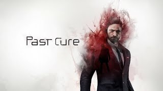 Past Cure Game Best 15 Minutes Gameplay - PS4, PC, XBOX ONE