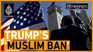 Has Trump's 'Muslim ban' achieved anything?