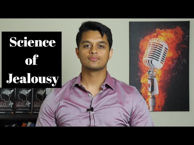 Science of Jealousy: How to deal with Jealousy to build Emotional Intelligence