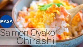 鮭魚親子散壽司/Salmon&Ikura Oyako Sushi|MASAの料理ABC