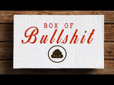 My Box of Bullsh*t Came!