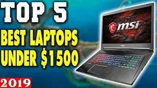 Top 5 - Best Gaming Laptop Under $1500 in 2019