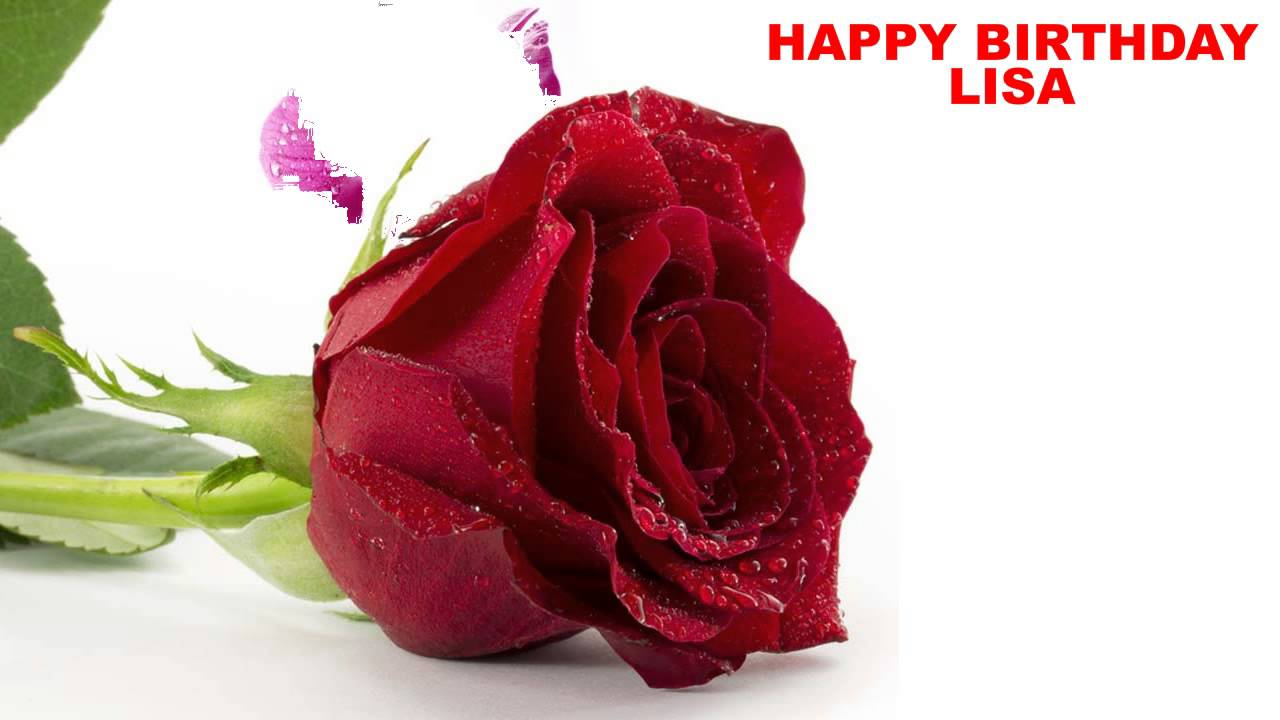Lisa Flowers Happy Birthday Youtube