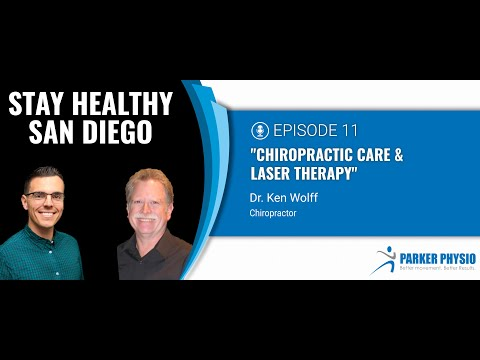 Chiropractic Care & Laser Therapy   Episode 11