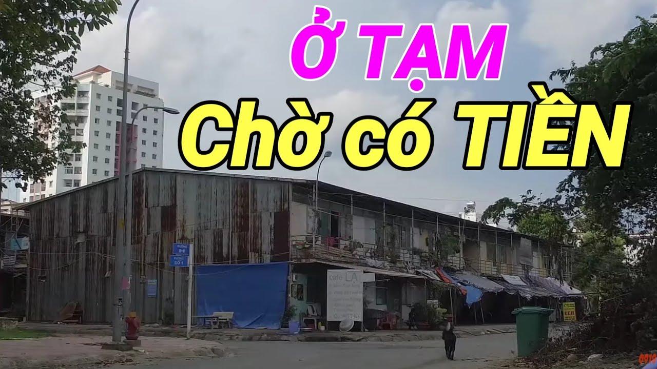 Thủ Thiêm Quận 2 và Chợ BÌNH KHÁNH Sài Gòn (Xóm TẠM CƯ Nghèo)