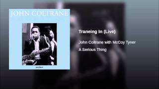 Traneing In (Live)