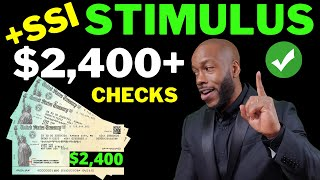 YES!! Second Stimulus Check Update $2400 + SSI SSDI + Unemployment Benefits