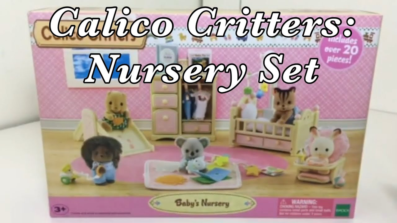 Calico Critters Nursery Set Unboxing